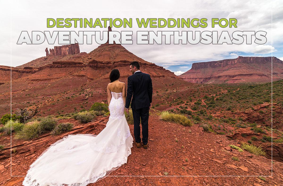 Destination weddings for adventure enthusiasts