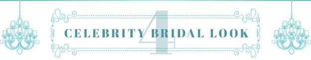 Celebrity Bridal Look 4